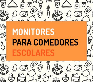 Monitores para comedores escolares