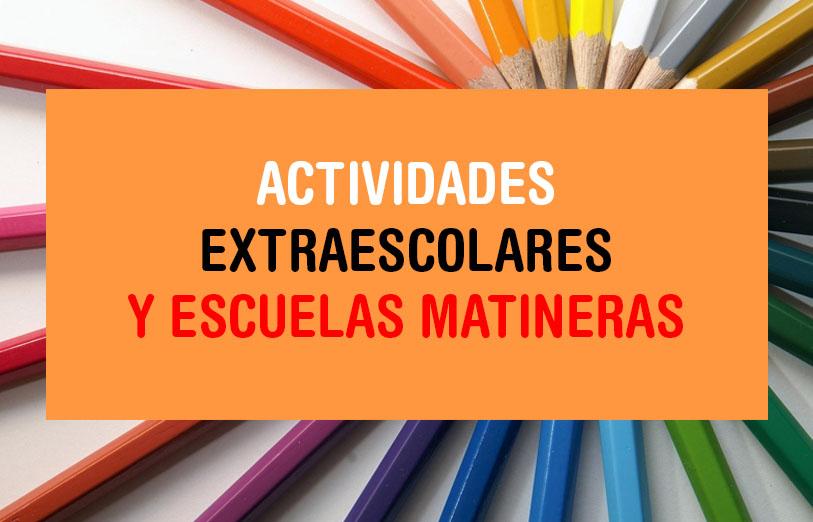 Actividades Extraescolares y escuelas matineras
