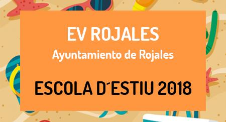 Escuela de Verano EV ROJALES Ayuntamiento de Rojales 2 al 31 de julio 1 al 31 de agosto