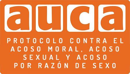 """Auca Projectes Educatius """"Protocolo contra el acoso moral, acoso sexual y acoso por razón de sexo""""."""